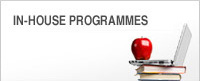 In-house Programmes - Customised, cost effective courses at your own convenience